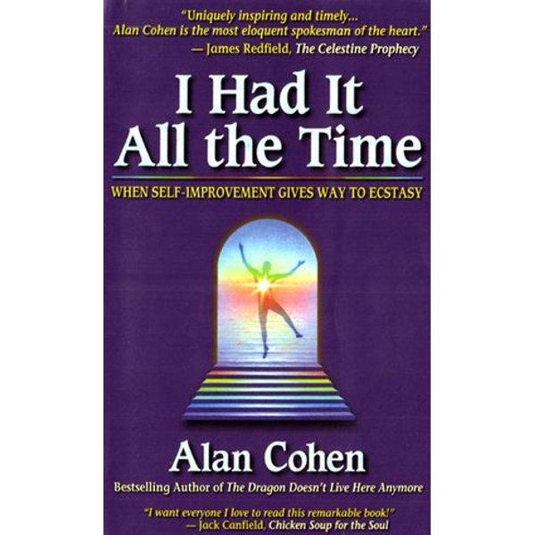 I Had it All the Time - Alan Cohen | Karta-nauczyciela.org
