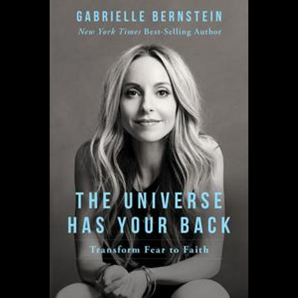 The Universe Has Your Back - Gabrielle Bernstein | Karta-nauczyciela.org