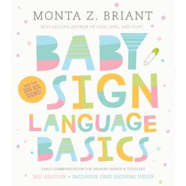 Baby Sign Language Basics - Monta Z. Briant | 2020-eala-conference.org