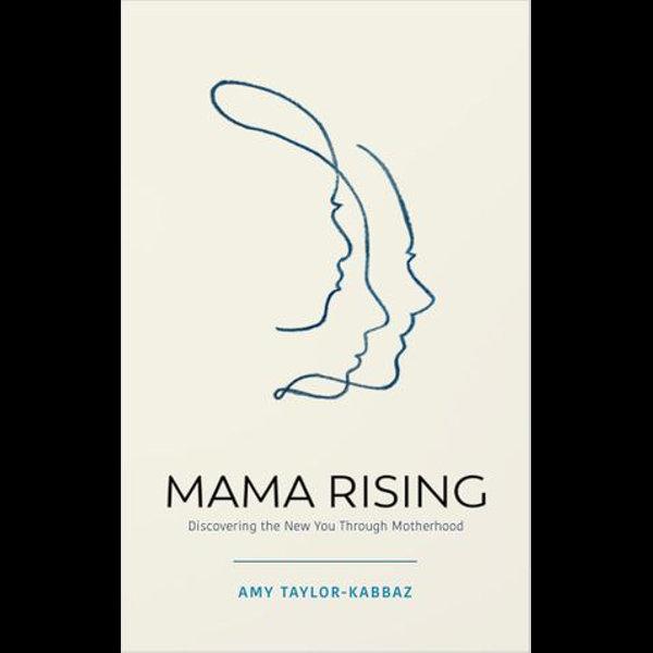 Mama Rising - Amy Taylor-Kabbaz | 2020-eala-conference.org