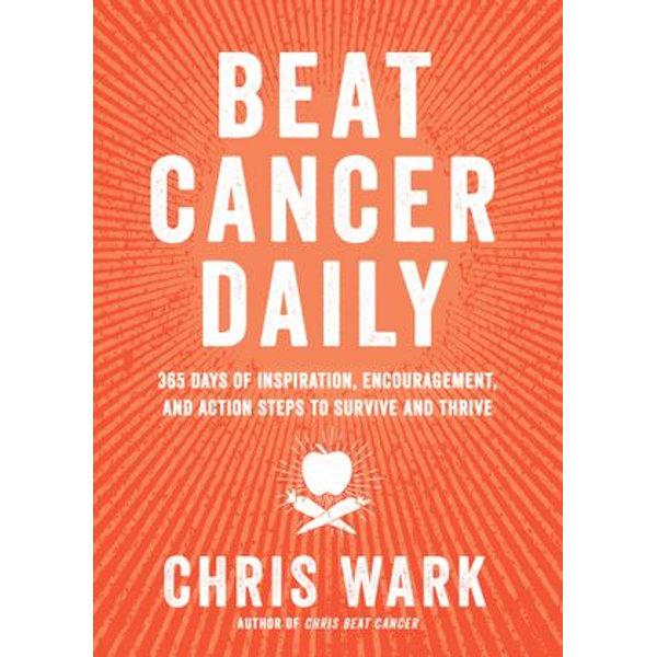 Beat Cancer Daily - Chris Wark | Karta-nauczyciela.org