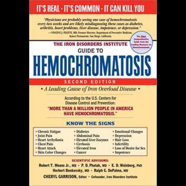 Iron Disorders Institute Guide to Hemochromatosis - Cheryl Garrison | Karta-nauczyciela.org