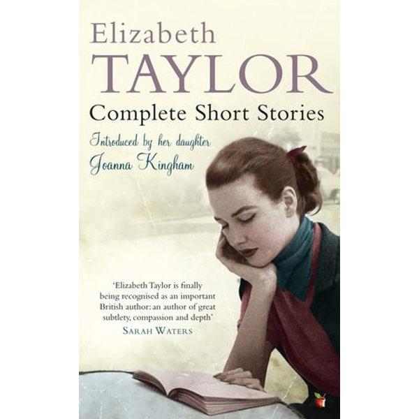Complete Short Stories - Elizabeth Taylor   2020-eala-conference.org