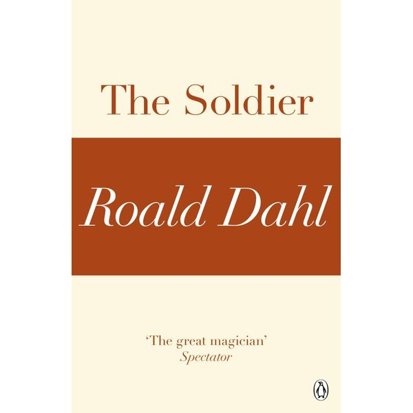 The Soldier (A Roald Dahl Short Story) - Roald Dahl | 2020-eala-conference.org