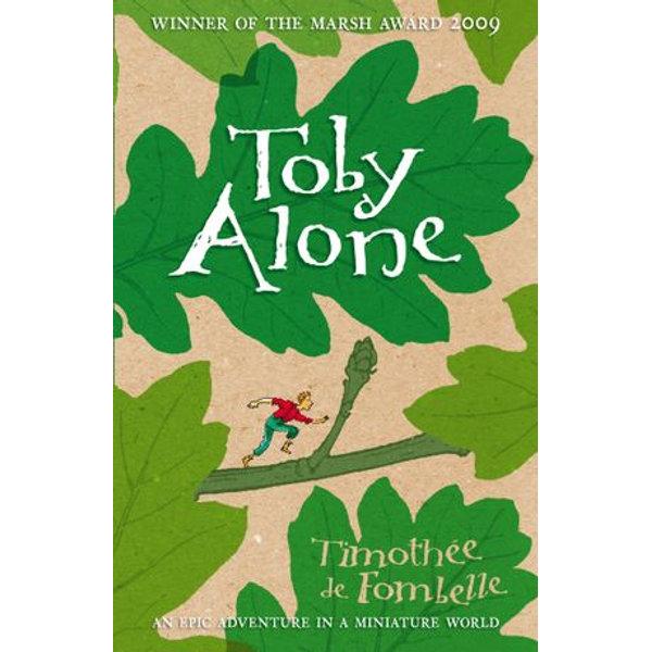 Toby Alone - Timothée de Fombelle, Francois Place (Illustrator), Sarah Ardizzone (Translator) | 2020-eala-conference.org