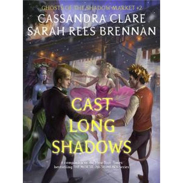 Ghosts of the Shadow Market 2 - Cassandra Clare | Karta-nauczyciela.org
