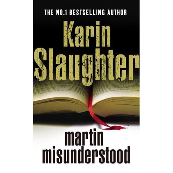 Martin Misunderstood - Karin Slaughter | Karta-nauczyciela.org