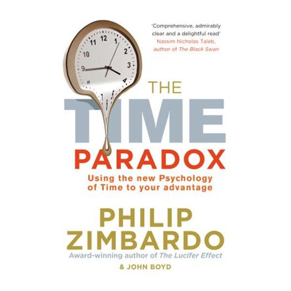 The Time Paradox - Philip Zimbardo, John Boyd | 2020-eala-conference.org