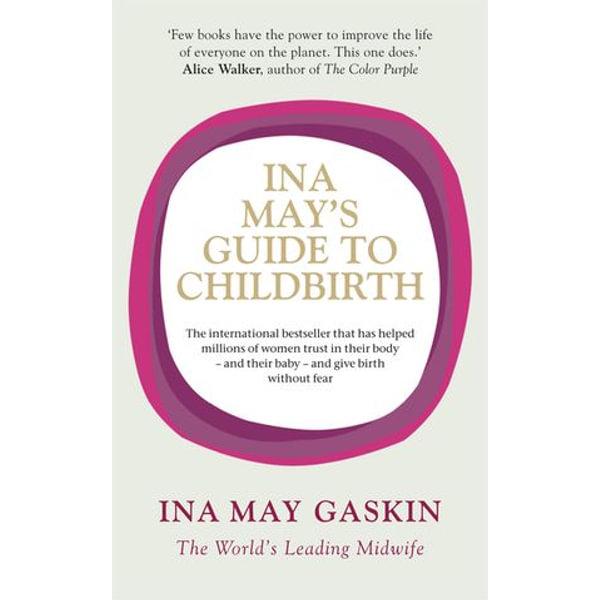 Ina May's Guide to Childbirth - Ina May Gaskin   Karta-nauczyciela.org