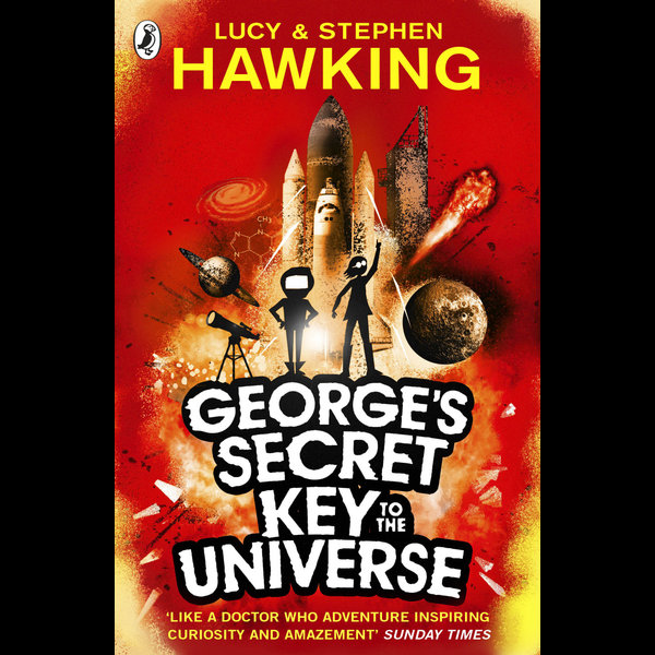 George's Secret Key to the Universe - Lucy Hawking, Stephen Hawking | 2020-eala-conference.org