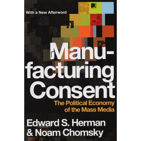 Manufacturing Consent - Noam Chomsky, Edward S Herman | Karta-nauczyciela.org