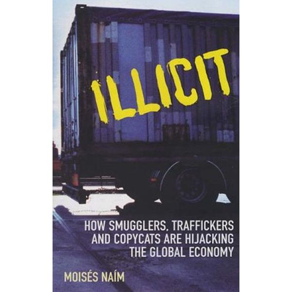 Illicit - Moises Naim | 2020-eala-conference.org