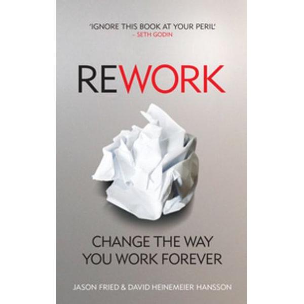 ReWork - David Heinemeier Hansson, Jason Fried | Karta-nauczyciela.org