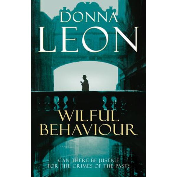 Wilful Behaviour - Donna Leon | 2020-eala-conference.org