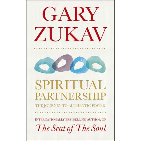 Spiritual Partnership - Gary Zukav | Karta-nauczyciela.org