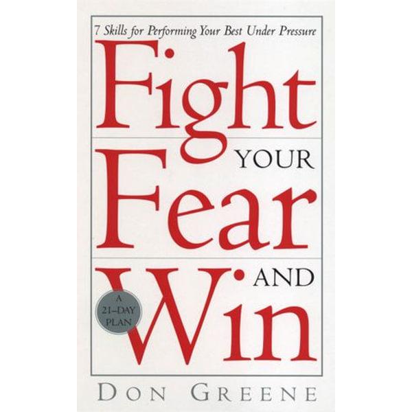Fight Your Fear And Win - Don Greene   Karta-nauczyciela.org
