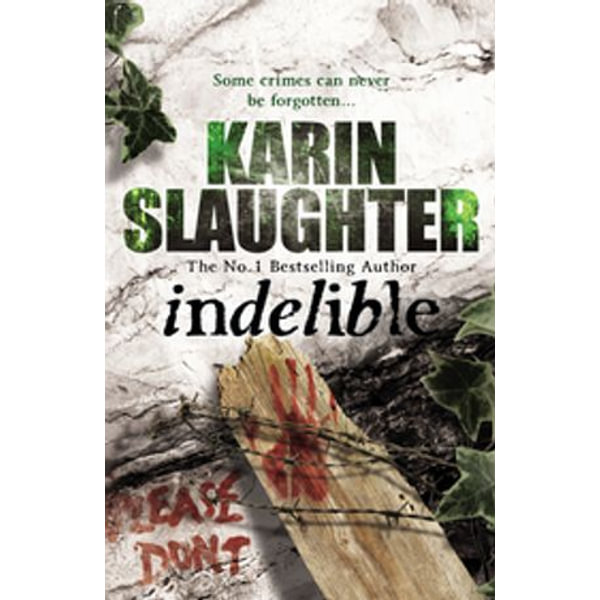 Indelible - Karin Slaughter   Karta-nauczyciela.org