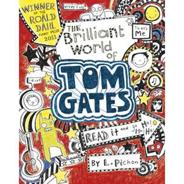 The Brilliant World of Tom Gates - Liz Pichon | 2020-eala-conference.org