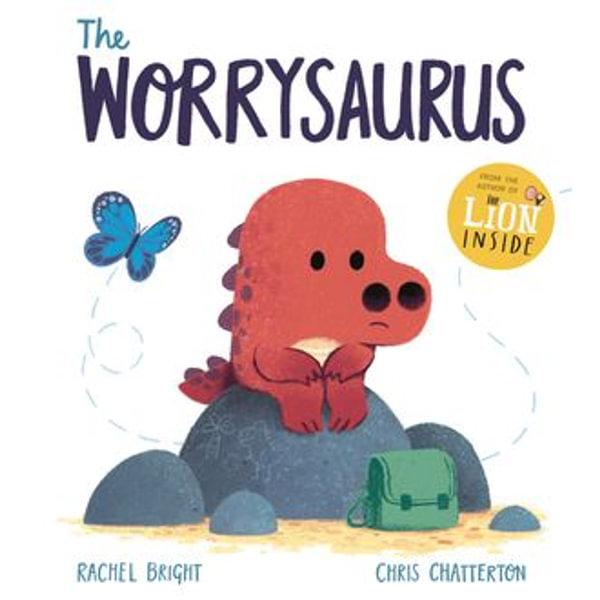 The Worrysaurus - Rachel Bright, Chris Chatterton (Illustrator) | Karta-nauczyciela.org