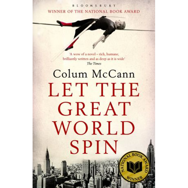 Let The Great World Spin - Colum McCann | 2020-eala-conference.org