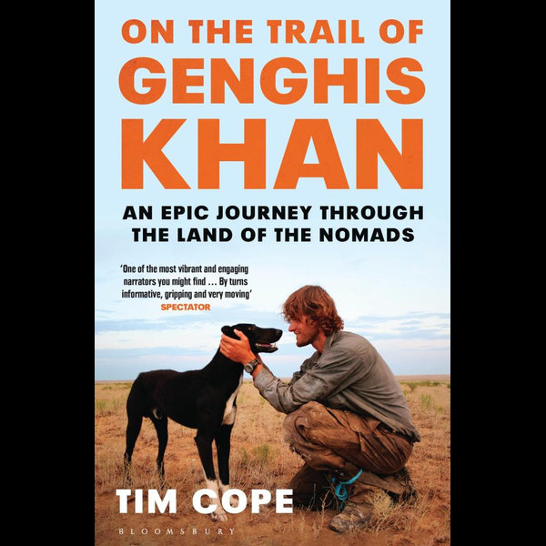 On the Trail of Genghis Khan - Tim Cope | 2020-eala-conference.org