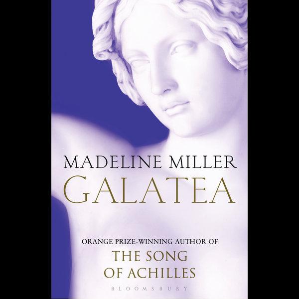 Galatea - Madeline Miller | 2020-eala-conference.org