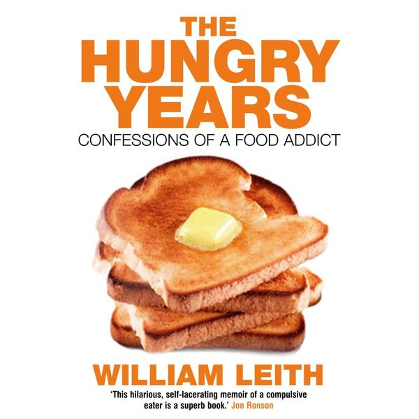 The Hungry Years - William Leith | 2020-eala-conference.org