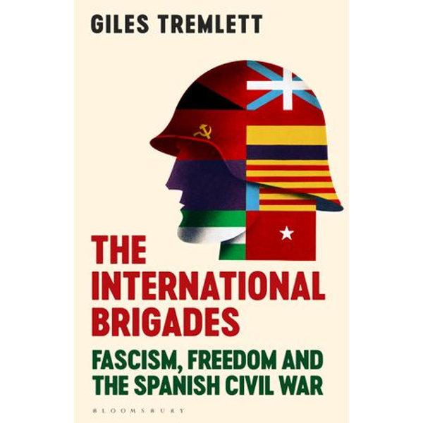 The International Brigades - Giles Tremlett   Karta-nauczyciela.org