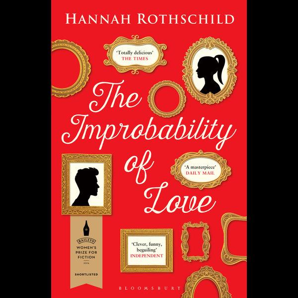 The Improbability of Love - Hannah Rothschild | Karta-nauczyciela.org