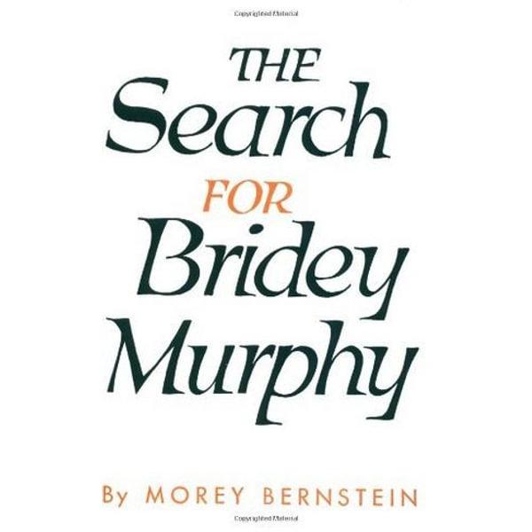 The Search For Bridey Murphy - Morey Bernstein   Karta-nauczyciela.org