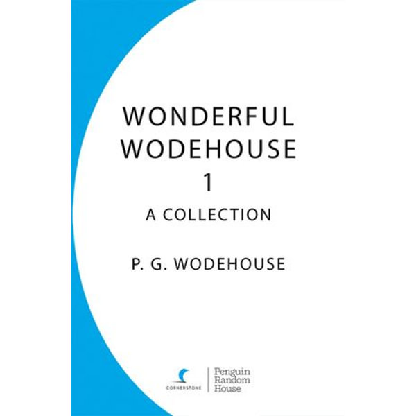 Wonderful Wodehouse 1: A Collection - P.G. Wodehouse | Karta-nauczyciela.org