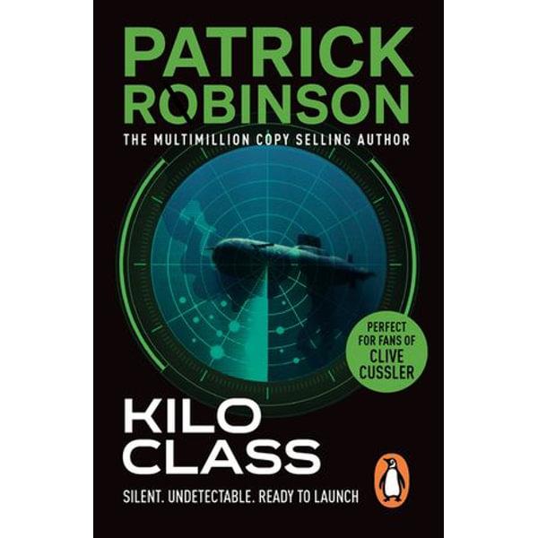 Kilo Class - Patrick Robinson   Karta-nauczyciela.org