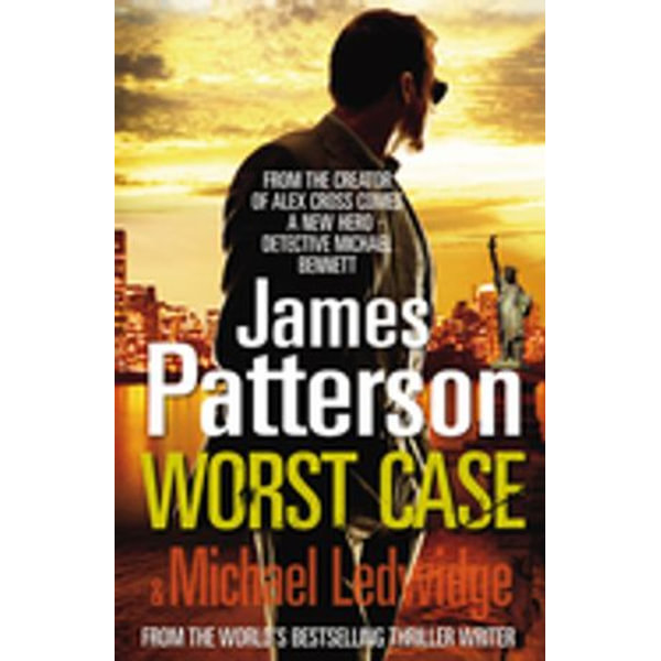Worst Case - James Patterson | 2020-eala-conference.org