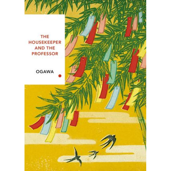 The Housekeeper and the Professor - Yoko Ogawa, Stephen Snyder (Translator) | Karta-nauczyciela.org