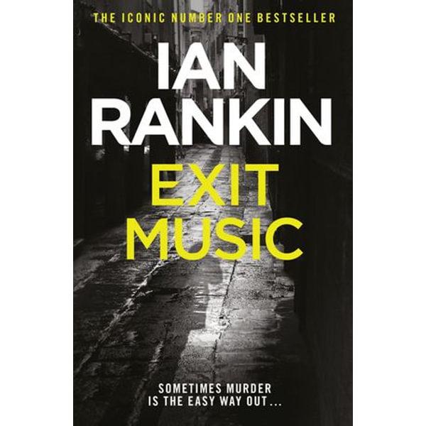Exit Music - Ian Rankin | Karta-nauczyciela.org