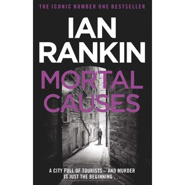 Mortal Causes - Ian Rankin   2020-eala-conference.org