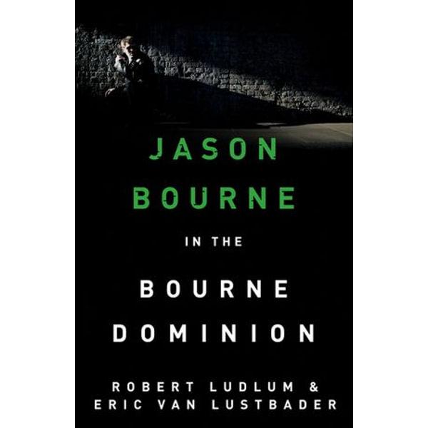 The Bourne Dominion - Robert Ludlum, Eric Van Lustbader   Karta-nauczyciela.org