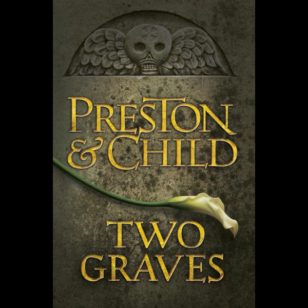 Two Graves - Lincoln Child, Douglas Preston | Karta-nauczyciela.org