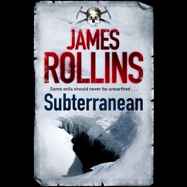 Subterranean - James Rollins | 2020-eala-conference.org