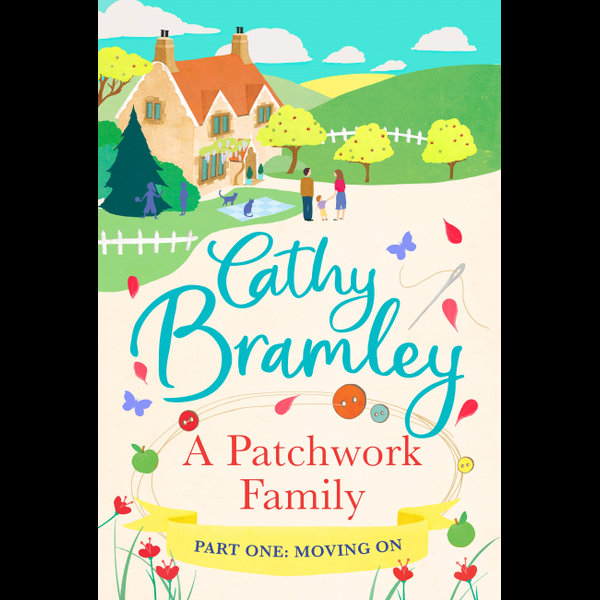 A Patchwork Family - Part One - Cathy Bramley | 2020-eala-conference.org