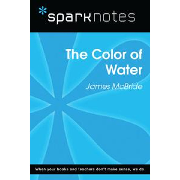 The Color of Water (SparkNotes Literature Guide) - SparkNotes   Karta-nauczyciela.org