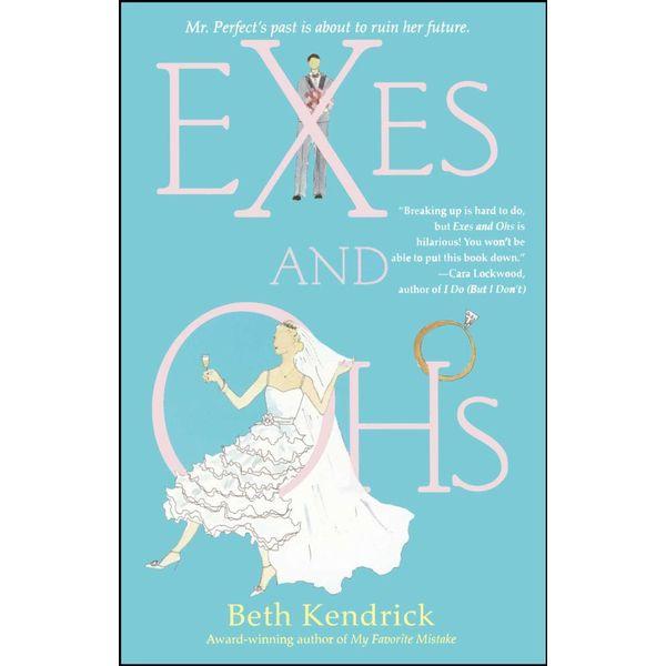 Exes and Ohs - Beth Kendrick | Karta-nauczyciela.org