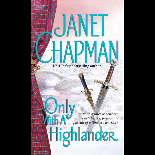 Only With a Highlander - Janet Chapman | Karta-nauczyciela.org