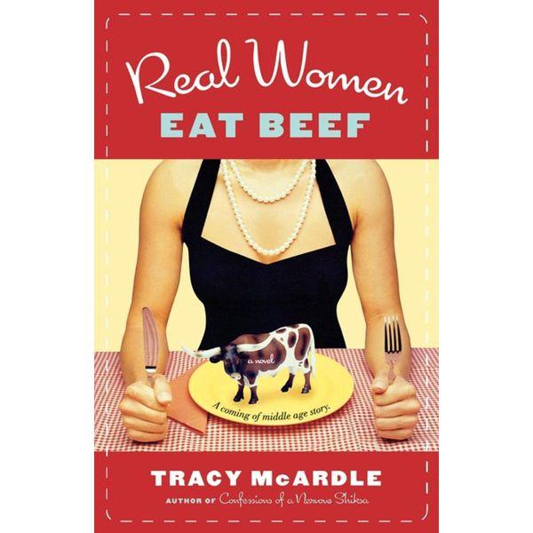 Real Women Eat Beef - Tracy McArdle   Karta-nauczyciela.org