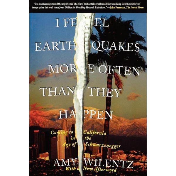 I Feel Earthquakes More Often Than They Happen - Amy Wilentz | Karta-nauczyciela.org