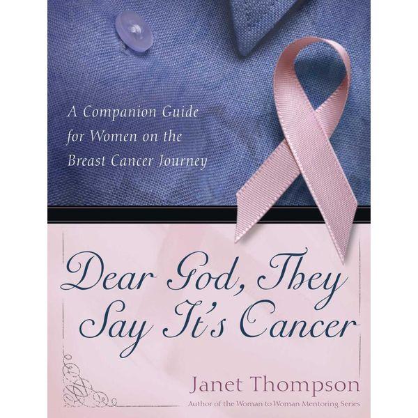 Dear God, They Say It's Cancer - Janet Thompson   Karta-nauczyciela.org