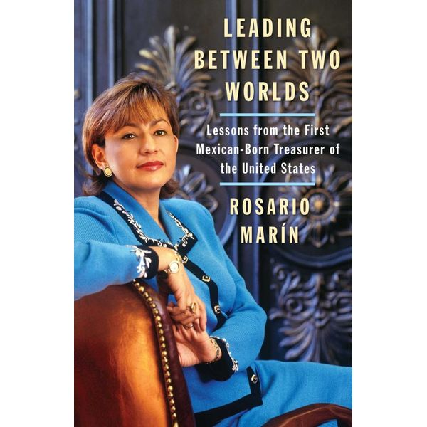 Leading Between Two Worlds - Rosario Marin | Karta-nauczyciela.org