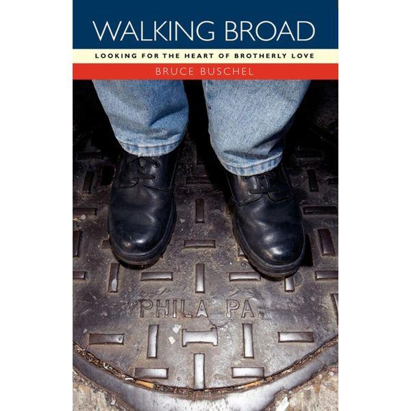 Walking Broad - Bruce Buschel | Karta-nauczyciela.org