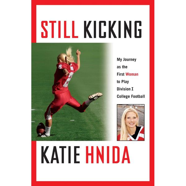 Still Kicking - Katie Hnida | Karta-nauczyciela.org