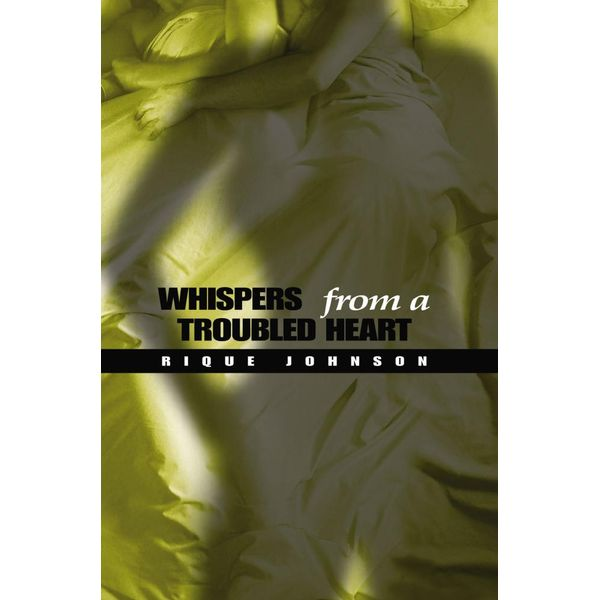 Whispers from a Troubled Heart - Rique Johnson | Karta-nauczyciela.org